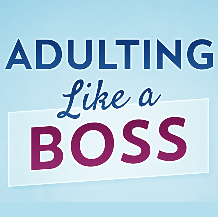 Adulting Like a Boss